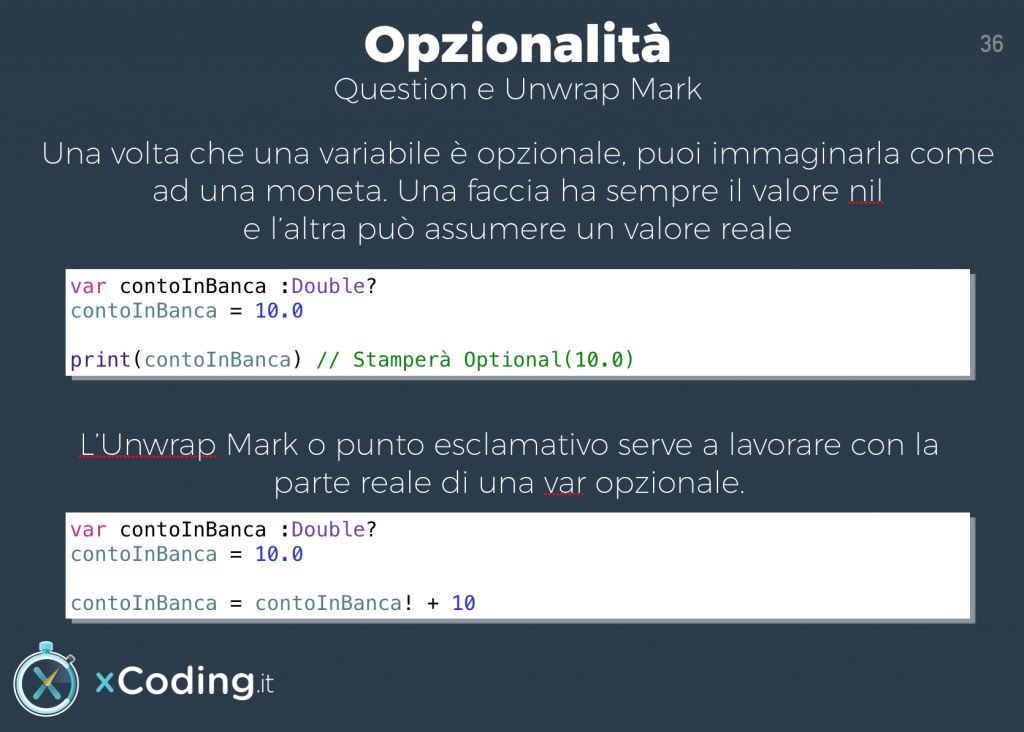 Opzionalità in Swift. Question e Unwrap Mark