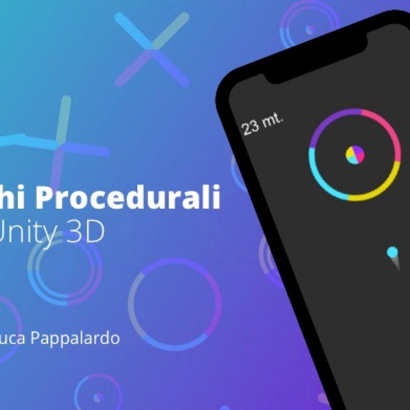 corso creare giochi mobile procedurali con Unity 3D