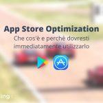 app store optimization cos'è e perché dovresti cominciare a farlo